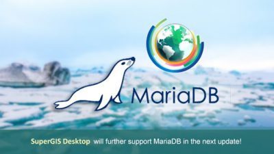 SuperGIS Desktop 10即將支援MariaDB!