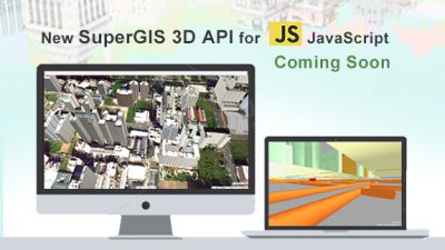 New SuperGIS 3D API for JavaScript – Coming Soon