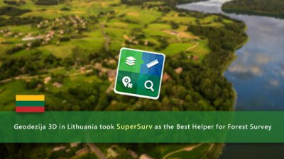 Geodezija 3D in Lithuania took SuperSurv as the Best Helper for Forest Survey