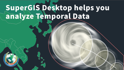 Typhoon is coming again… Don't panic ! SuperGIS Desktop helps you analyze Temporal Data !